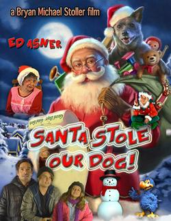 Santa Stole Our Dog: A Merry Doggone Christmas!, 2017 - смотреть онлайн