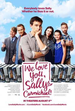 Мы любим тебя, Салли Кармайкл!, 2017 - смотреть онлайн