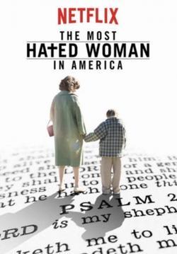 Самая ненавистная женщина Америки, 2017 - смотреть онлайн
