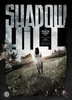 Shadow Hill, 2017 - смотреть онлайн