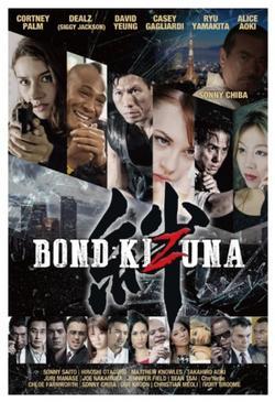 Bond: Kizuna , 2021 - смотреть онлайн