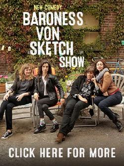 Baroness Von Sketch Show, 2016 - смотреть онлайн