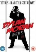 Дилан Моран: Что же это, 2009 - смотреть онлайн