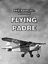 Летящий падре, 1951 - смотреть онлайн