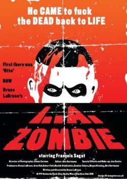Зомби из Лос-Анджелеса, 2010 - смотреть онлайн