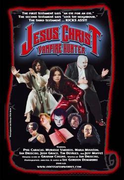 Иисус Христос — охотник на вампиров, 2001 - смотреть онлайн