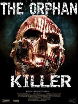Сирота убийца, 2011 - смотреть онлайн
