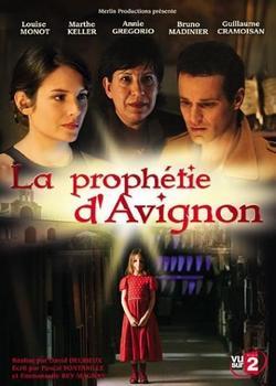 Авиньонское пророчество, 2007 - смотреть онлайн