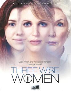 Три мудрых женщины, 2010 - смотреть онлайн