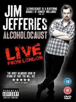 Джим Джефферис: Алкохолокост, 2010 - смотреть онлайн