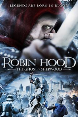 Робин Гуд:Призраки Шервуда, 2012 - смотреть онлайн